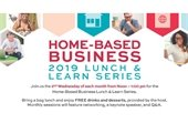 Home-Based Business Lunch & Learn Series
