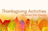 Thanksgiving Activities in James City County