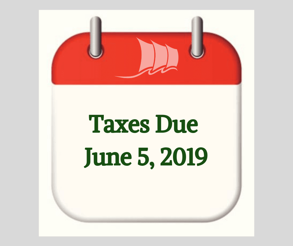 Taxes Due June 5, 2019