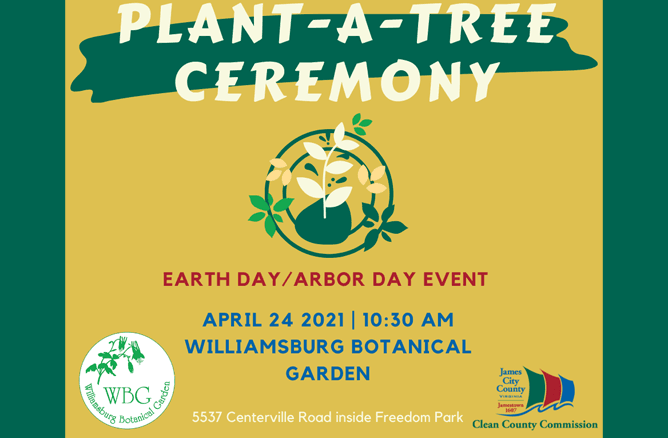 plantatree ceremony earth day arbor day event april 24 1030 am williamsburg botanical garden 5537 ce